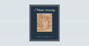 Master Drawings Volume 58, No. 2 (Summer 2020) - NEWS POST
